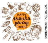 happy thanks giving day menu... | Shutterstock .eps vector #738182326