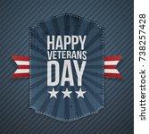 happy veterans day paper sign   Shutterstock .eps vector #738257428