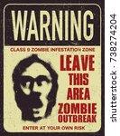 poster zombie outbreak. sign... | Shutterstock .eps vector #738274204