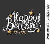 color glossy happy birthday... | Shutterstock .eps vector #738276400