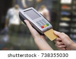 credit card with electronic... | Shutterstock . vector #738355030