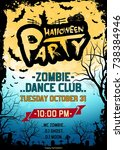 grungy halloween party poster.... | Shutterstock .eps vector #738384946