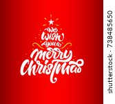 we wish you a merry christmas... | Shutterstock .eps vector #738485650
