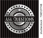 ask questions silvery emblem