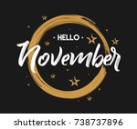 welcome november   grunge  ... | Shutterstock .eps vector #738737896