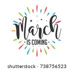 march is coming   firework  ... | Shutterstock .eps vector #738756523