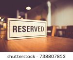 wooden reserved sign with...   Shutterstock . vector #738807853