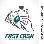 fast cash concept   quick loan... | Shutterstock .eps vector #738857683