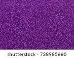 purple glitter texture... | Shutterstock . vector #738985660