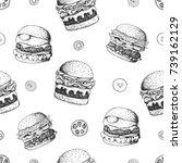 burgers seamless pattern. hand... | Shutterstock .eps vector #739162129