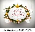 christmas and happy new year... | Shutterstock .eps vector #739210360