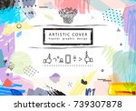 creative universal floral...   Shutterstock . vector #739307878