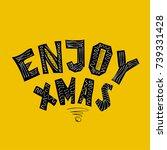 enjoy xmas. vintage inscription.   Shutterstock .eps vector #739331428