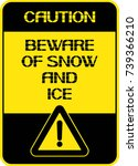 caution.beware of snow and ice. ... | Shutterstock .eps vector #739366210