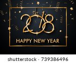 2018 happy new year background... | Shutterstock .eps vector #739386496