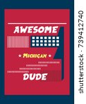 michigan awesome dude t shirt... | Shutterstock .eps vector #739412740