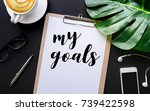 my goals text with writing on... | Shutterstock . vector #739422598