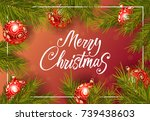 merry christmas lettering with... | Shutterstock .eps vector #739438603