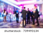 abstract blur people in night... | Shutterstock . vector #739493134