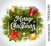 merry christmas lettering with... | Shutterstock .eps vector #739536184