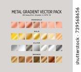 metal gradient vector pack. 28... | Shutterstock .eps vector #739568656