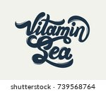 vitamin sea. quote... | Shutterstock .eps vector #739568764
