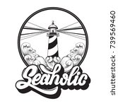 Seaholic. Quote Typographical...
