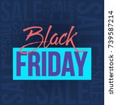 abstract vector black friday... | Shutterstock .eps vector #739587214
