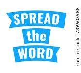 spread the word. flat vector... | Shutterstock .eps vector #739608988