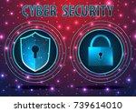 concept of cyber defense.... | Shutterstock .eps vector #739614010