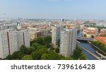 aerial view of berlin skyline ... | Shutterstock . vector #739616428