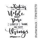 hand lettering whatever is true ... | Shutterstock .eps vector #739659370