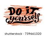 hand lettering phrase do it...   Shutterstock .eps vector #739661320