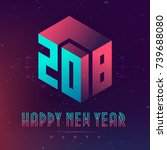 happy new year 2018 party.... | Shutterstock .eps vector #739688080