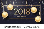 happy new year 2018 and merry... | Shutterstock .eps vector #739696378