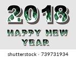 2018 happy new year flames...   Shutterstock . vector #739731934
