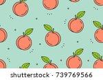 peaches seamless pattern....   Shutterstock .eps vector #739769566