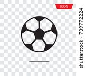 soccer ball icon vector ... | Shutterstock .eps vector #739772224