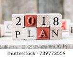 2018 plan concept word on...   Shutterstock . vector #739773559
