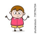 unaware gesture   cute cartoon... | Shutterstock .eps vector #739796704