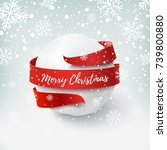 merry christmas  snow ball with ... | Shutterstock .eps vector #739800880