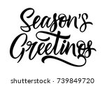 seasons greetings lettering | Shutterstock .eps vector #739849720