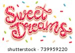 vector hand drawing text sweet... | Shutterstock .eps vector #739959220