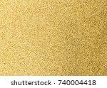 gold glitter texture background ... | Shutterstock . vector #740004418