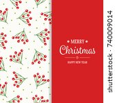 christmas background with holly ... | Shutterstock .eps vector #740009014