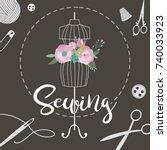 sewing illustration. vintage... | Shutterstock .eps vector #740033923