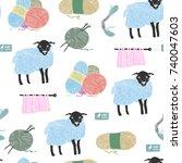 hand drawn sheep and yarn.... | Shutterstock .eps vector #740047603