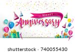happy anniversary typography... | Shutterstock .eps vector #740055430
