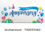 happy anniversary typography...   Shutterstock .eps vector #740055460