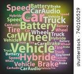 text cloud. car wordcloud.... | Shutterstock .eps vector #740100529